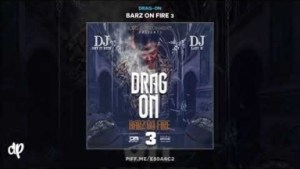 Barz On Fire 3 BY Drag-On